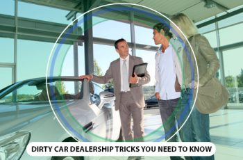 Dirty Car Dealership Tricks You Need to Know