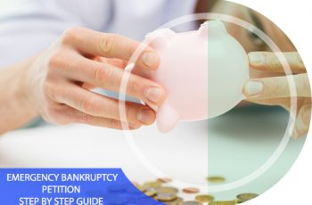Emergency Bankruptcy Petition: Step by Step Guide