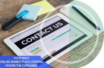 4 Ways Online Marketplace Lending Favors the Consumer