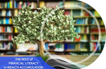 The Role of Financial Literacy in Wealth Accumulation