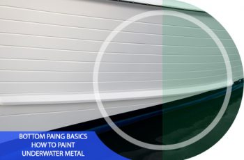 Boat Bottom Paint Basics: How to Paint Underwater Metal