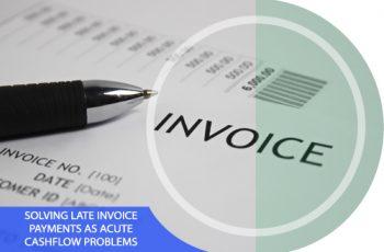 Solving Late Invoice Payments as Acute Cash Flow Problems