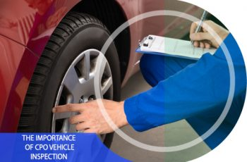 The Importance of CPO Vehicle Inspection