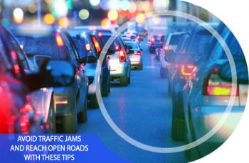 Avoid Traffic Jams and Reach Open Roads with These Tips