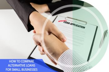 How to Compare Alternative Loans for Small Businesses