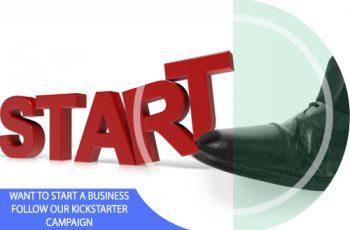 Want to Start a Business? Follow our Kickstarter Guide