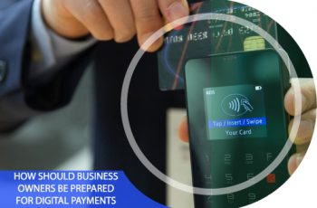 How Should Business Owners Be Prepared for Digital Payments