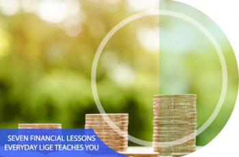 7 Financial Lessons Everyday-life Teaches You